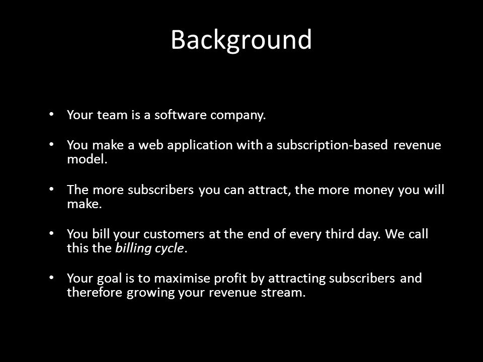 Background Your team is a software company.