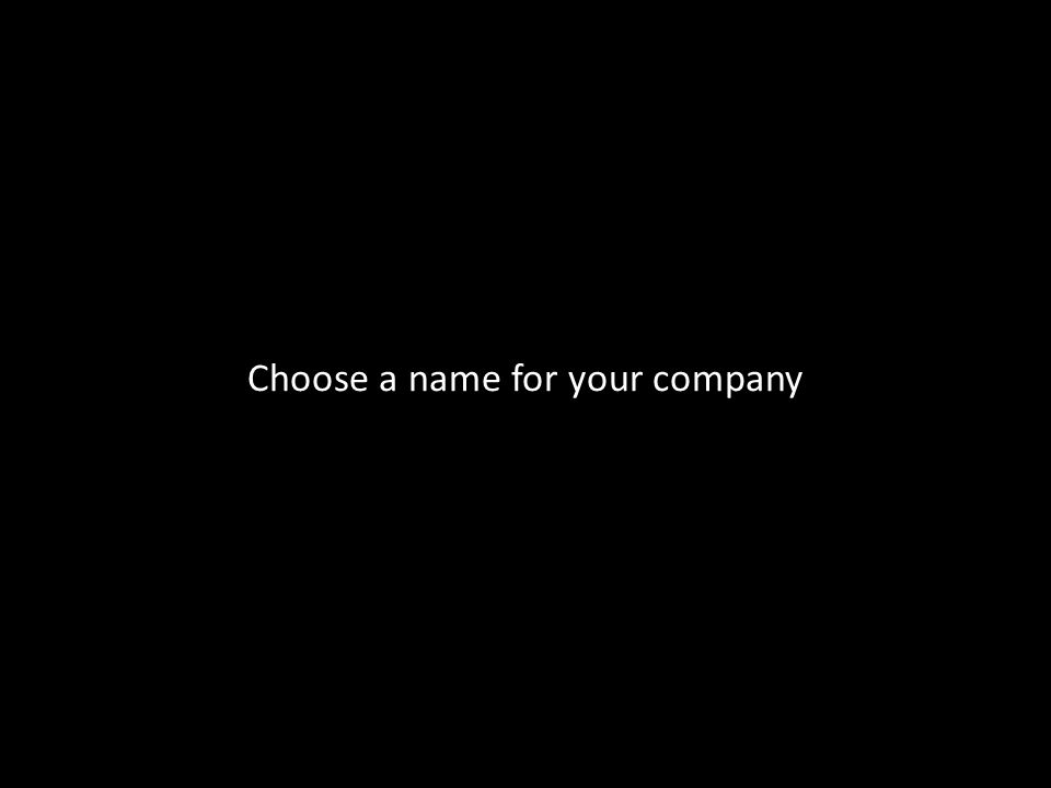 Choose a name for your company