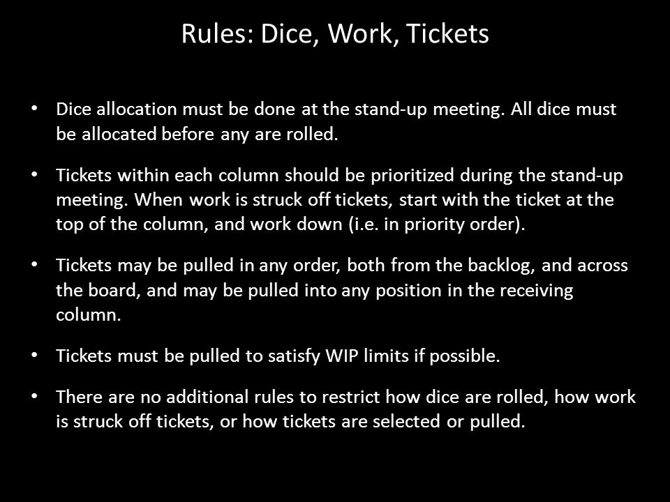 Rules: Dice, Work, Tickets