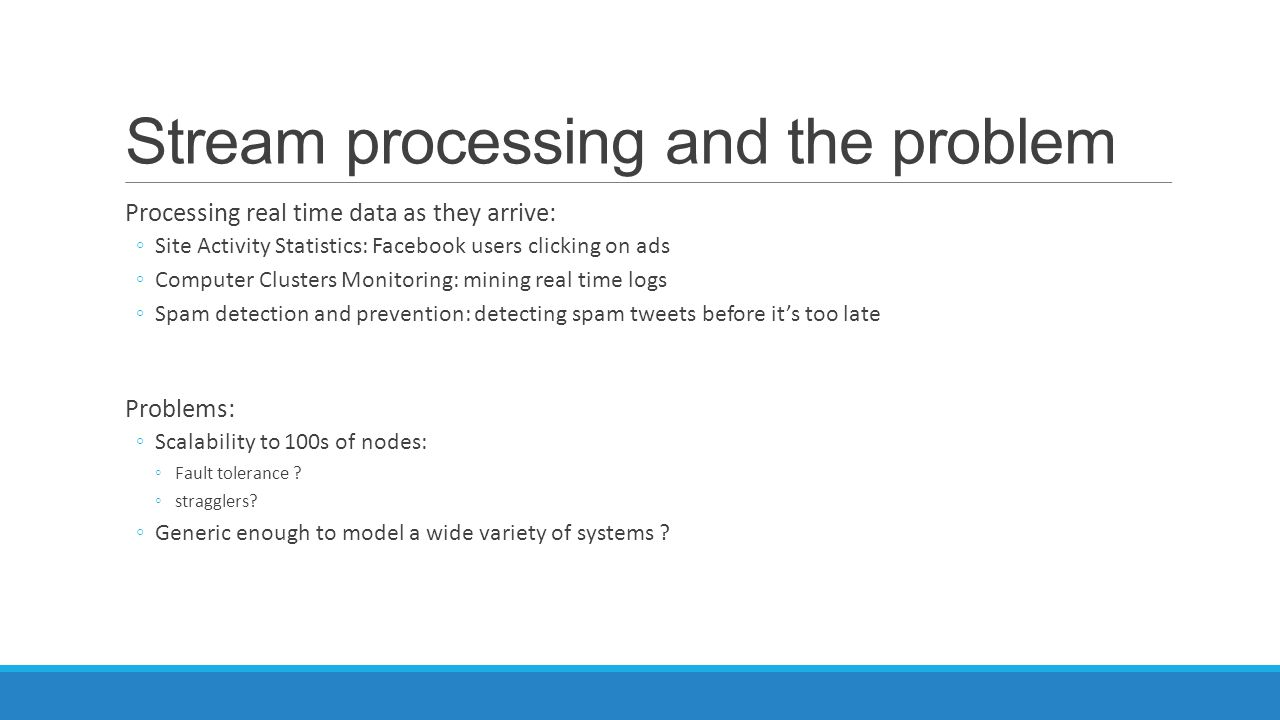 Stream processing and the problem