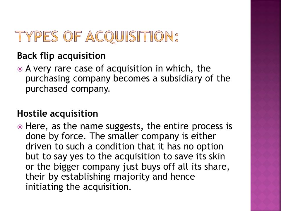 Types of Acquisition: Back flip acquisition