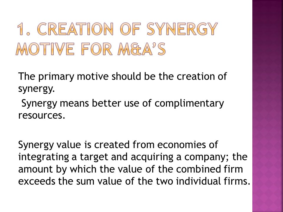 1. Creation of Synergy Motive for M&A's