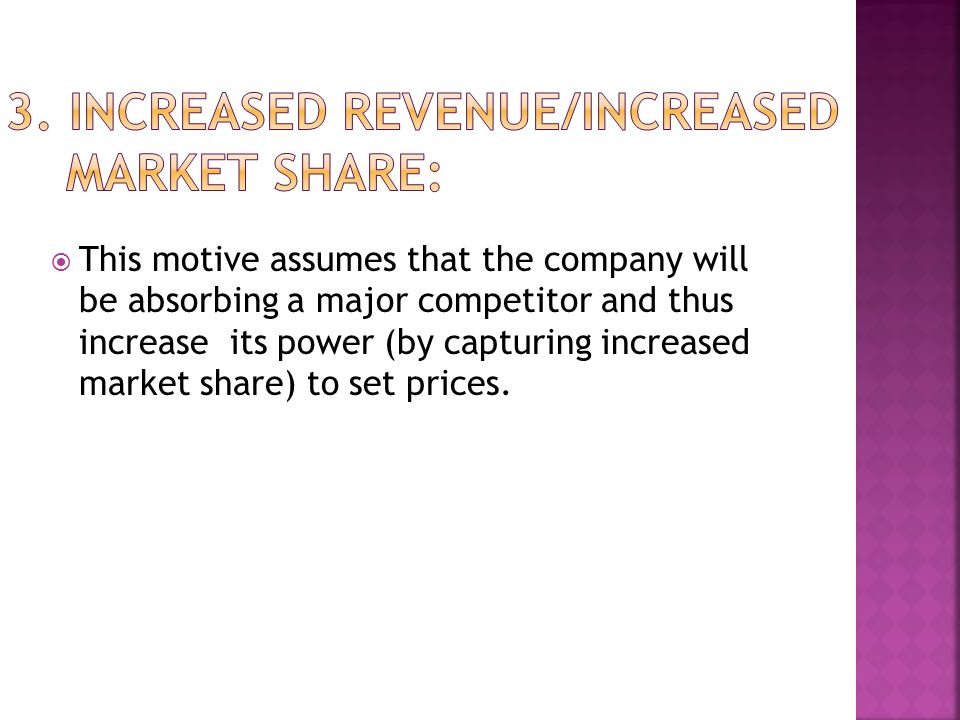3. Increased Revenue/Increased Market Share: