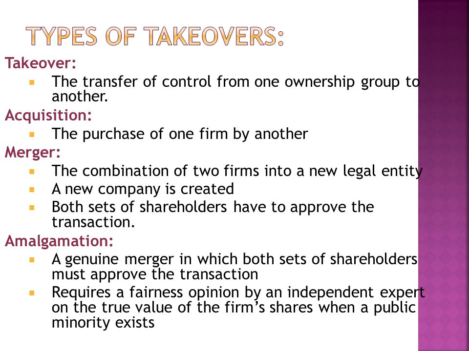 Types of Takeovers: Takeover: