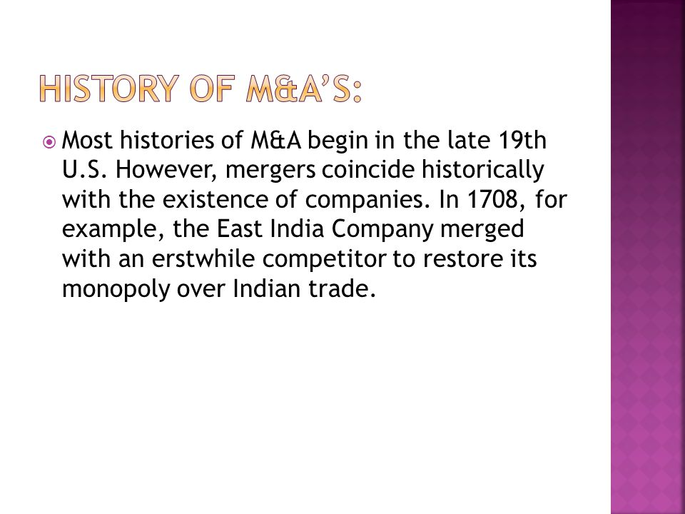 History of M&A's:
