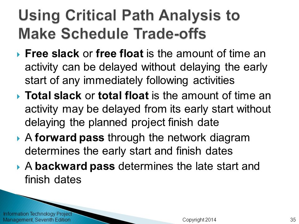 Using Critical Path Analysis to Make Schedule Trade-offs