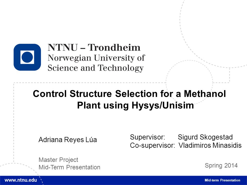 Control Structure Selection for a Methanol Plant using Hysys/Unisim