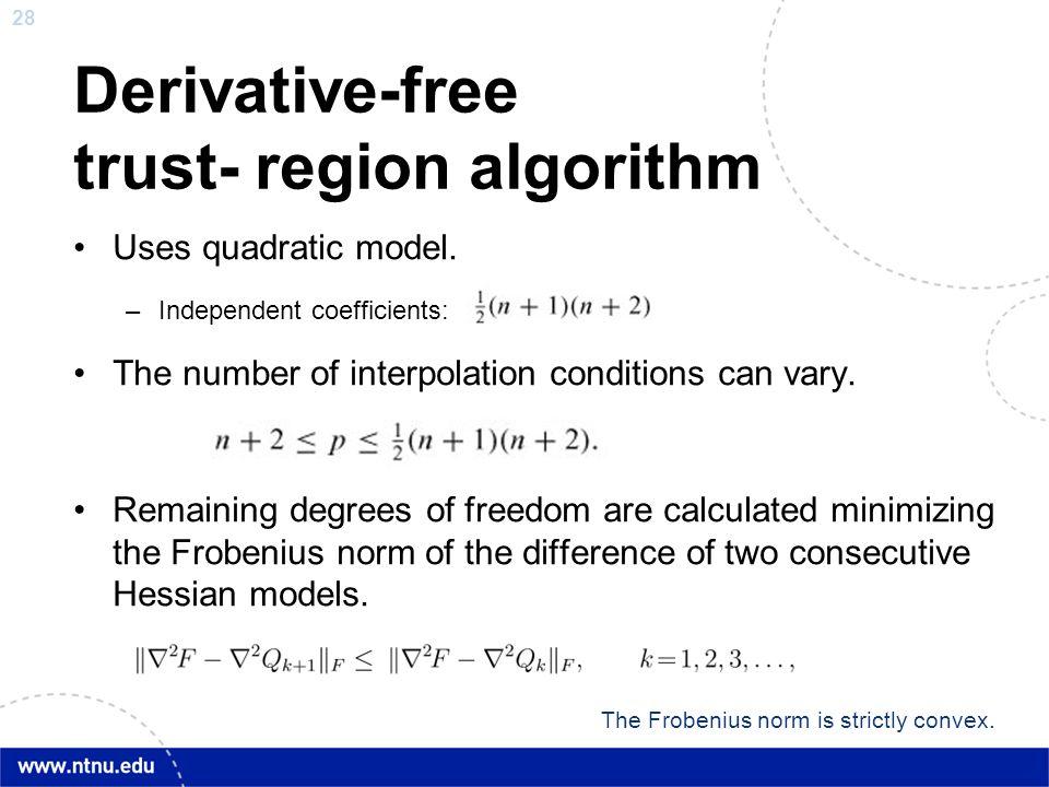 Derivative-free trust- region algorithm