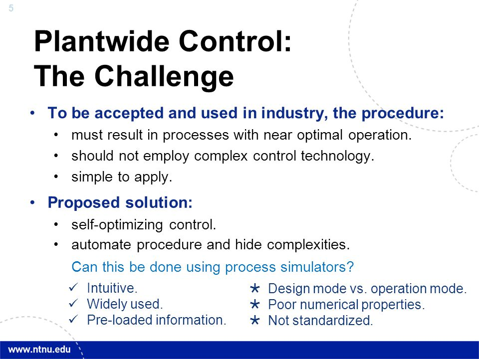 Plantwide Control: The Challenge