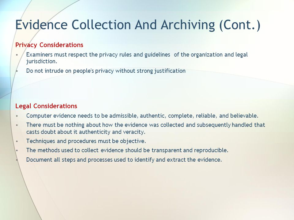 Evidence Collection And Archiving (Cont.)