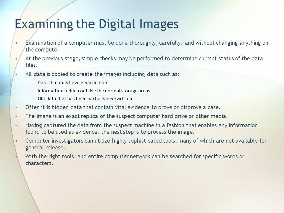 Examining the Digital Images