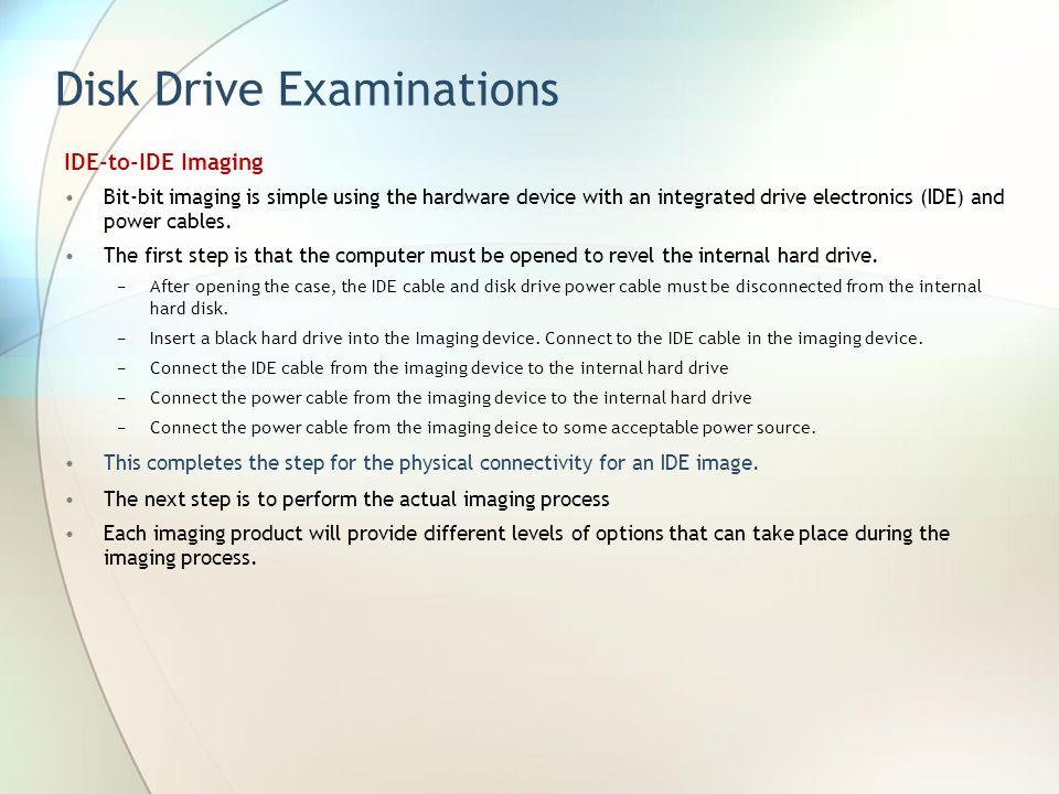 Disk Drive Examinations