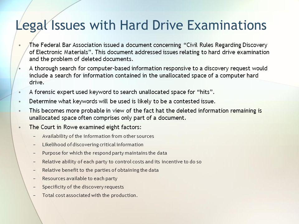 Legal Issues with Hard Drive Examinations