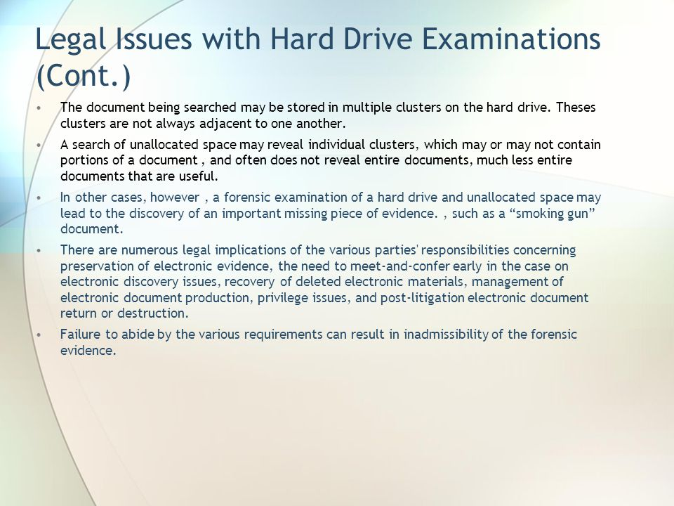 Legal Issues with Hard Drive Examinations (Cont.)