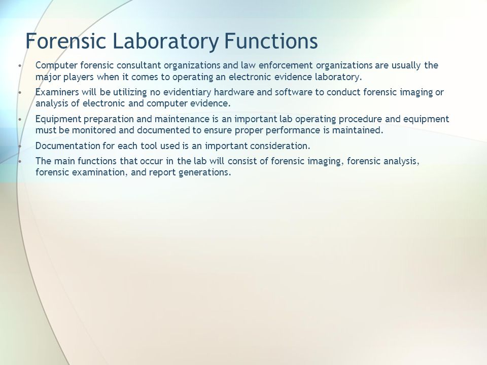Forensic Laboratory Functions