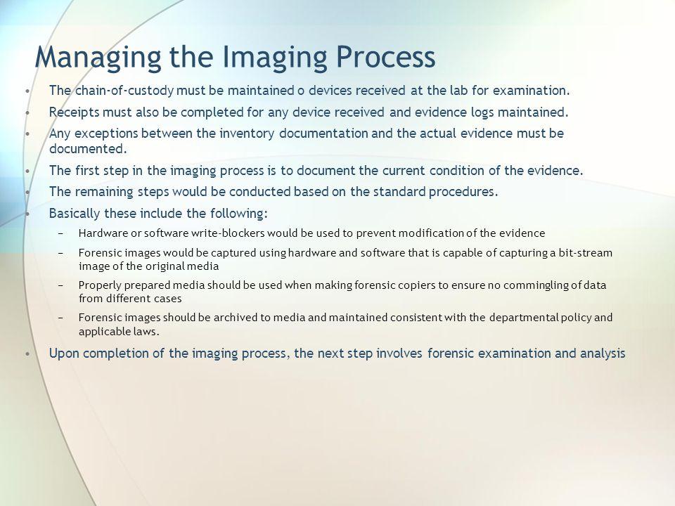 Managing the Imaging Process