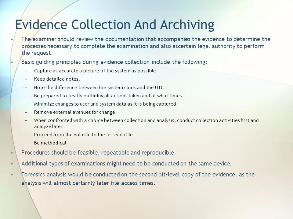 Evidence Collection And Archiving