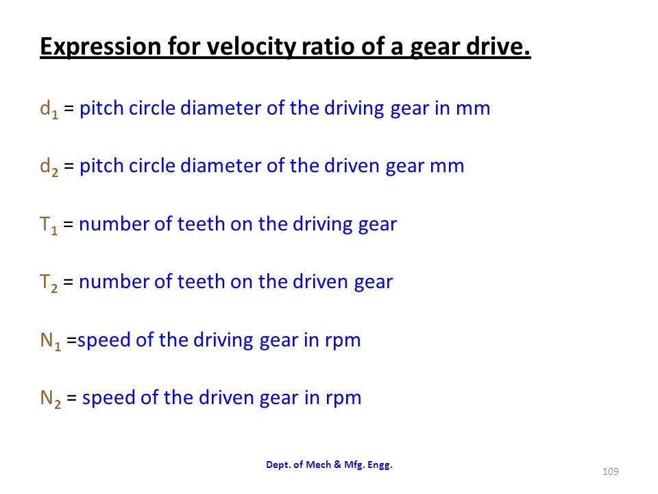 Expression for velocity ratio of a gear drive.