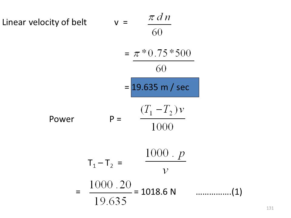 Linear velocity of belt v =