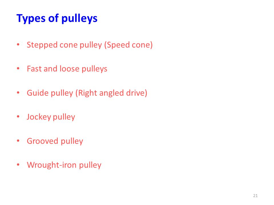 Types of pulleys Stepped cone pulley (Speed cone)