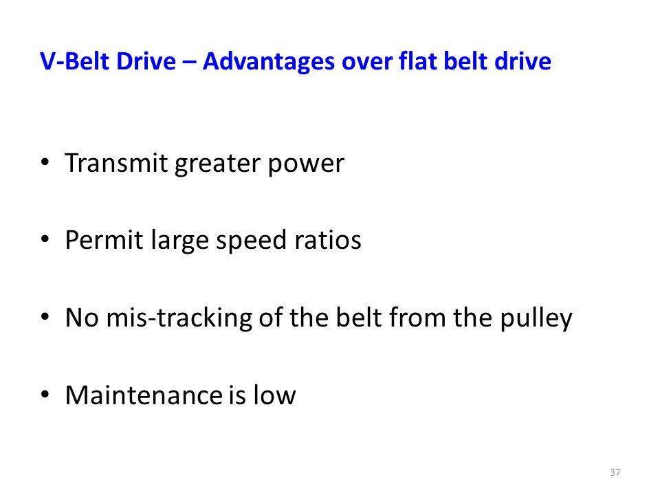 V-Belt Drive – Advantages over flat belt drive
