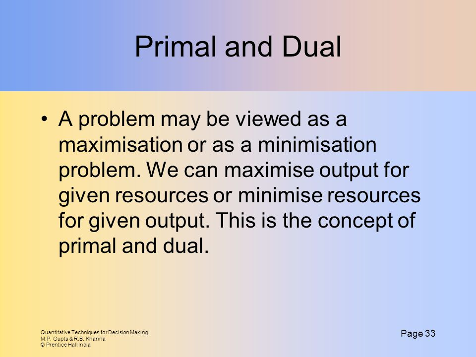 Primal and Dual