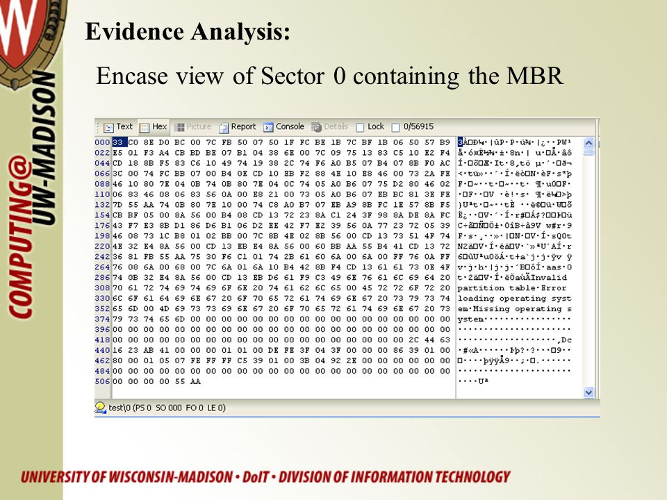 Evidence Analysis: Encase view of Sector 0 containing the MBR