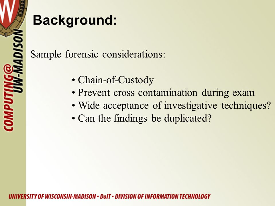 Background: Sample forensic considerations: Chain-of-Custody