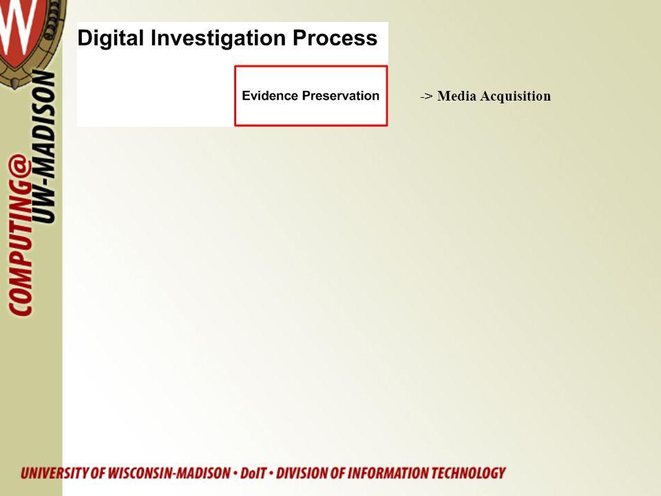 -> Media Acquisition