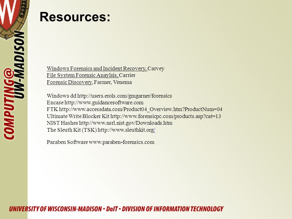Resources: Windows Forensics and Incident Recovery, Carvey