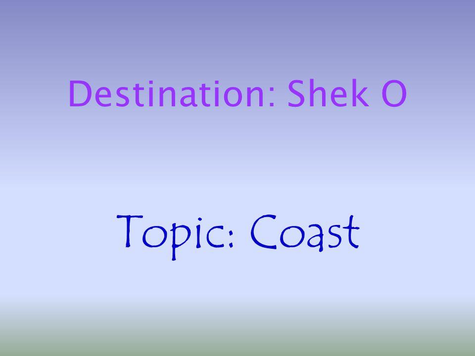 Destination: Shek O Topic: Coast