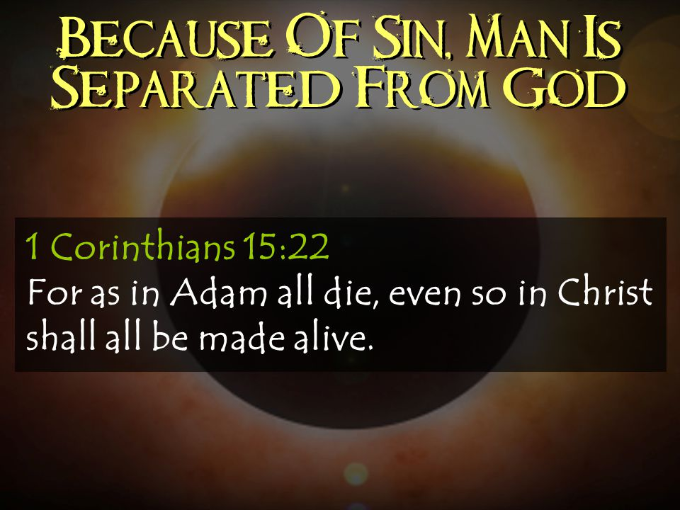 Because Of Sin, Man Is Separated From God