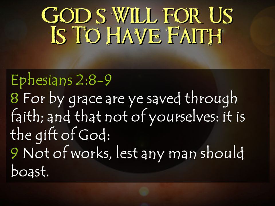 God's Will for Us Is To Have Faith