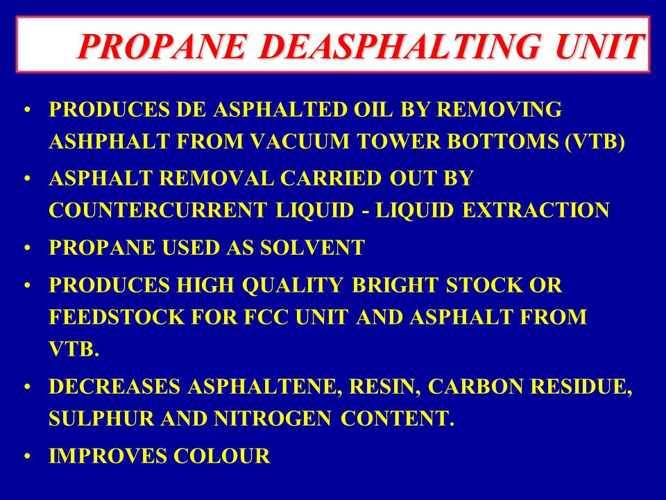 PROPANE DEASPHALTING UNIT