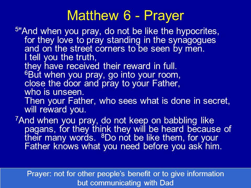 Matthew 6 - Prayer