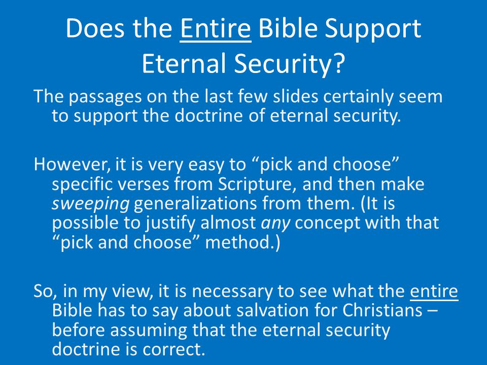 Does the Entire Bible Support Eternal Security