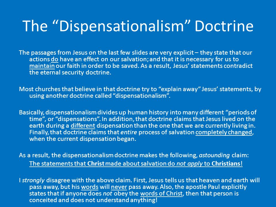 The Dispensationalism Doctrine