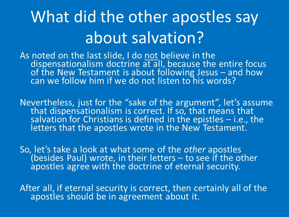 What did the other apostles say about salvation