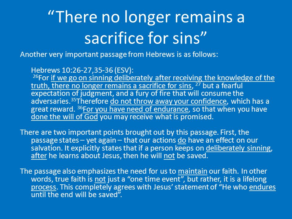 There no longer remains a sacrifice for sins