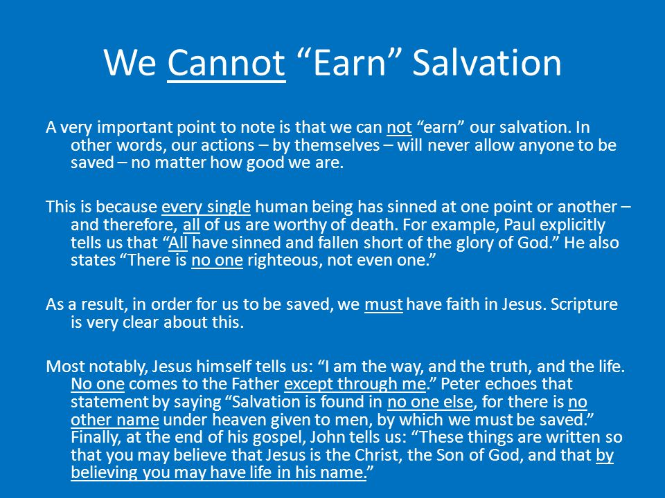 We Cannot Earn Salvation