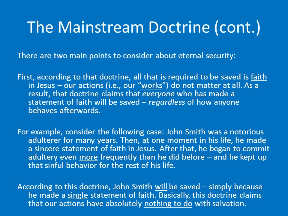 The Mainstream Doctrine (cont.)