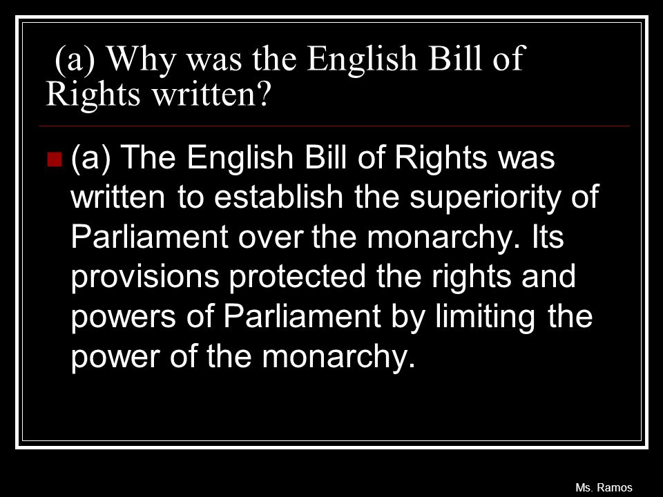 (a) Why was the English Bill of Rights written