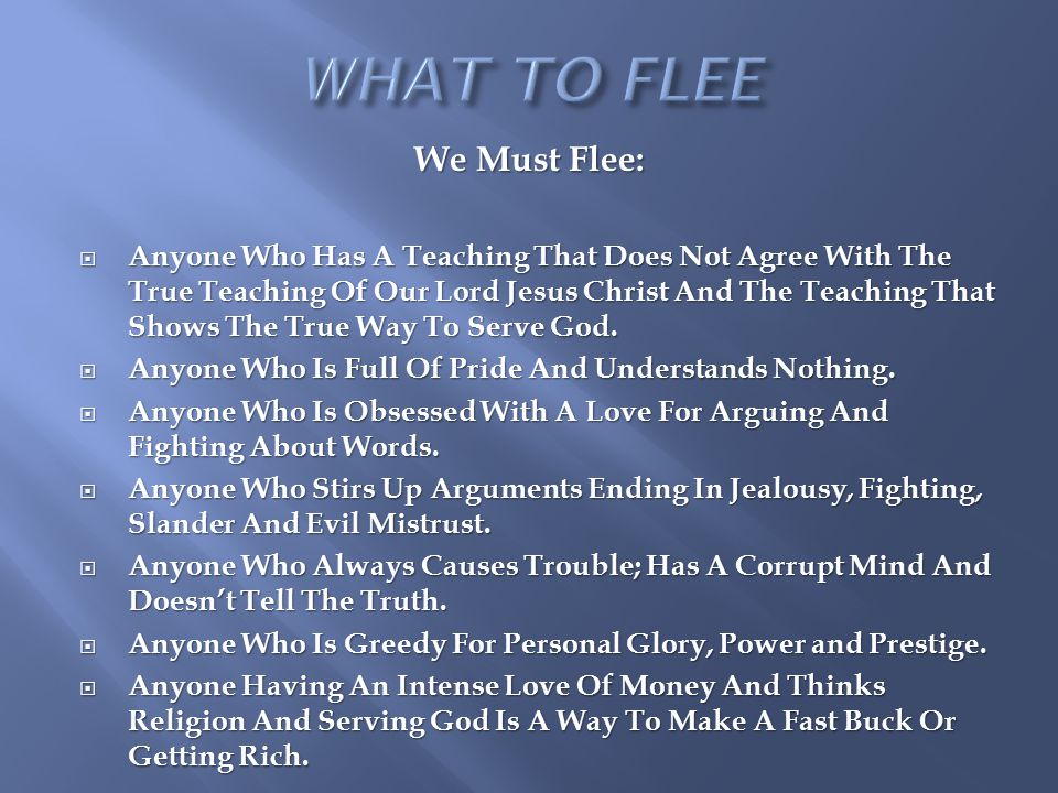 WHAT TO FLEE We Must Flee: