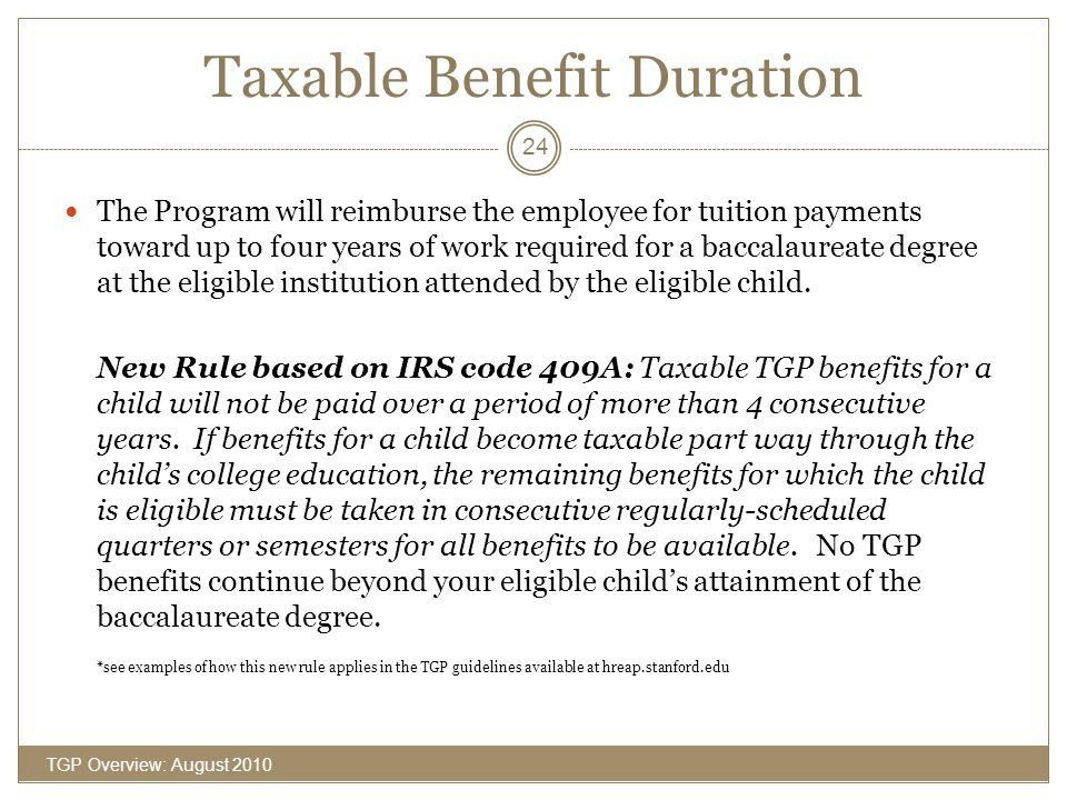 Taxable Benefit Duration