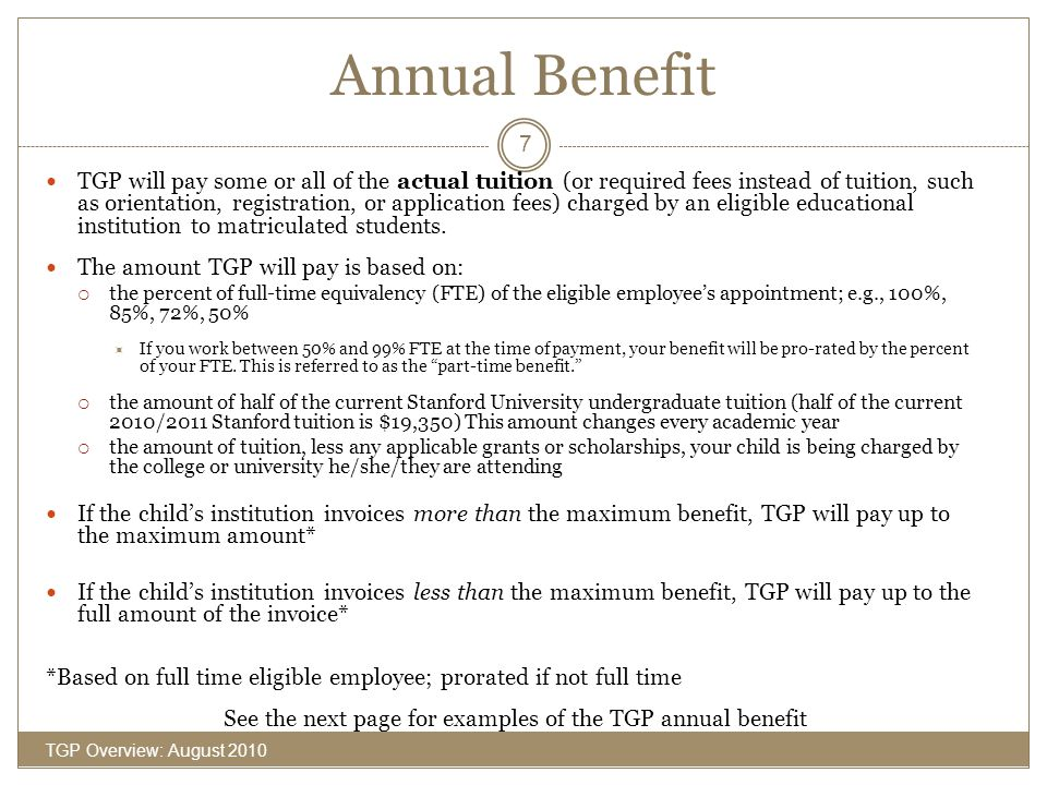 See the next page for examples of the TGP annual benefit