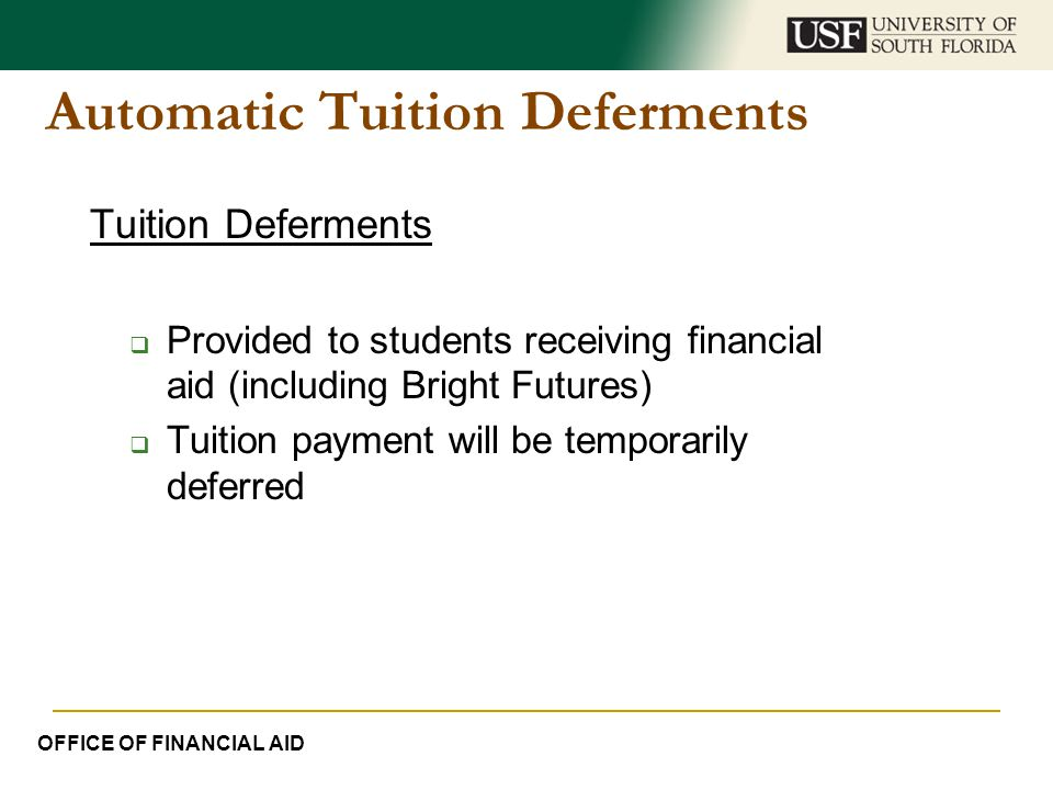 Automatic Tuition Deferments