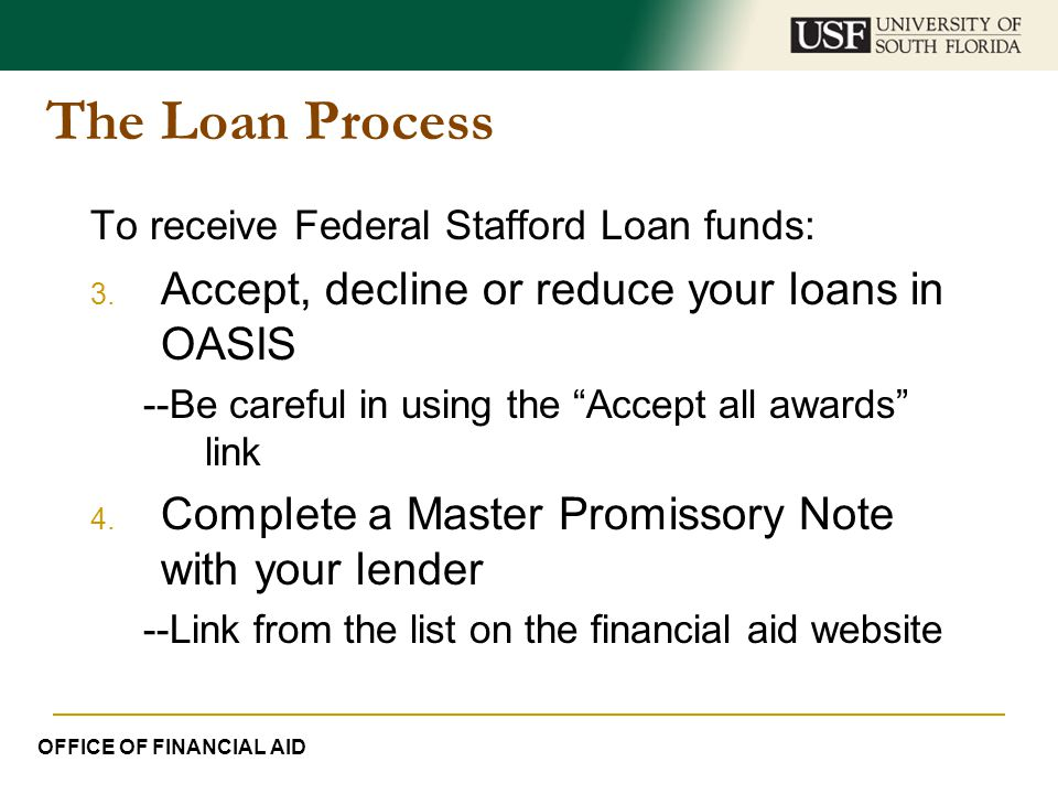 The Loan Process Accept, decline or reduce your loans in OASIS