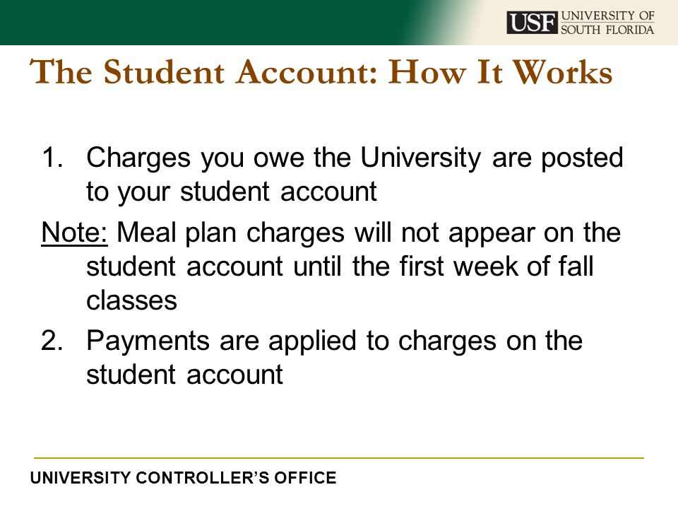 The Student Account: How It Works