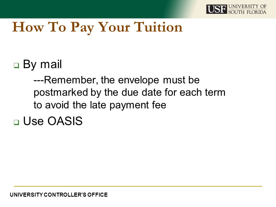 How To Pay Your Tuition By mail Use OASIS