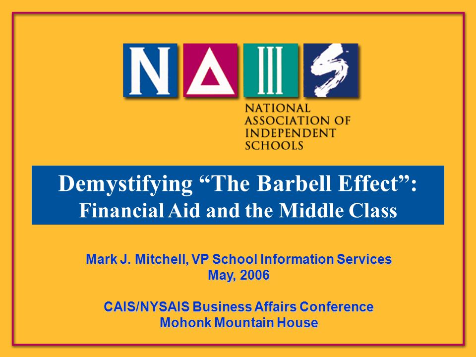 Demystifying The Barbell Effect : Financial Aid and the Middle Class